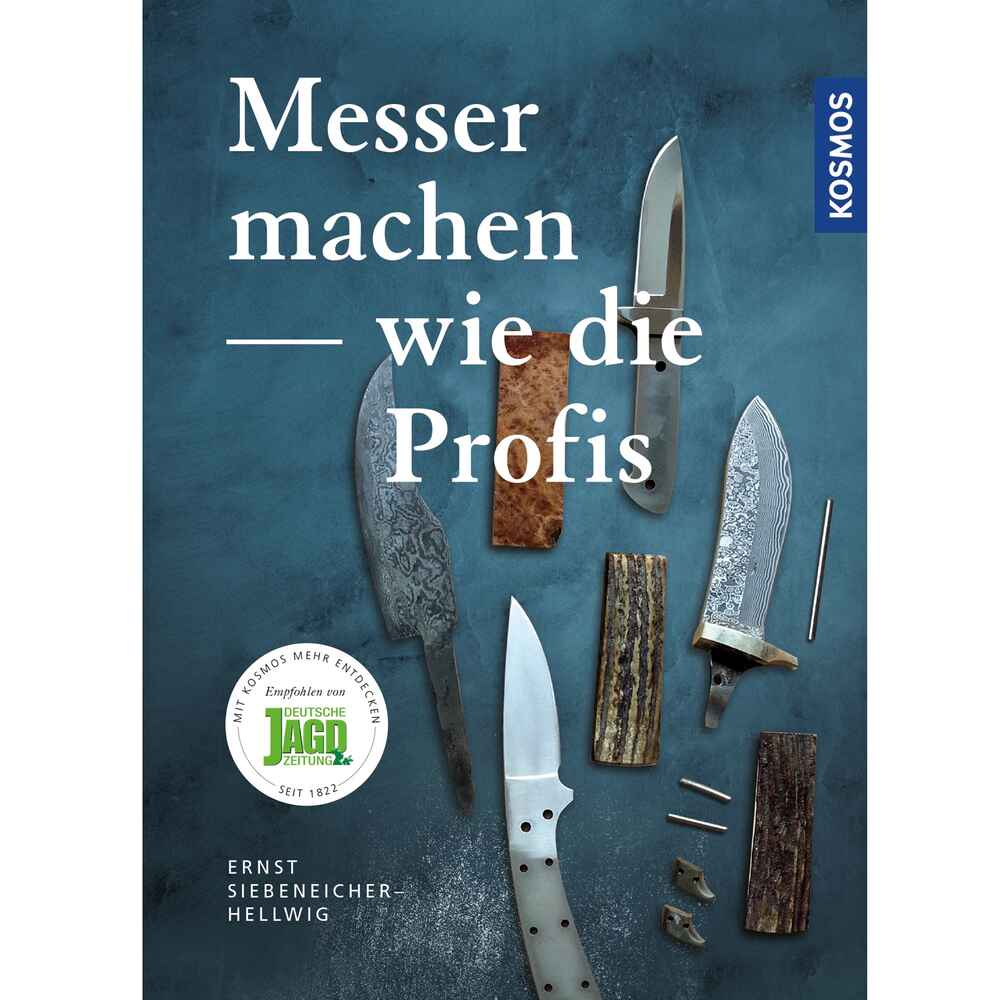 kosmos buch messer machen wie die profis b cher dvds ausr stung online shop. Black Bedroom Furniture Sets. Home Design Ideas
